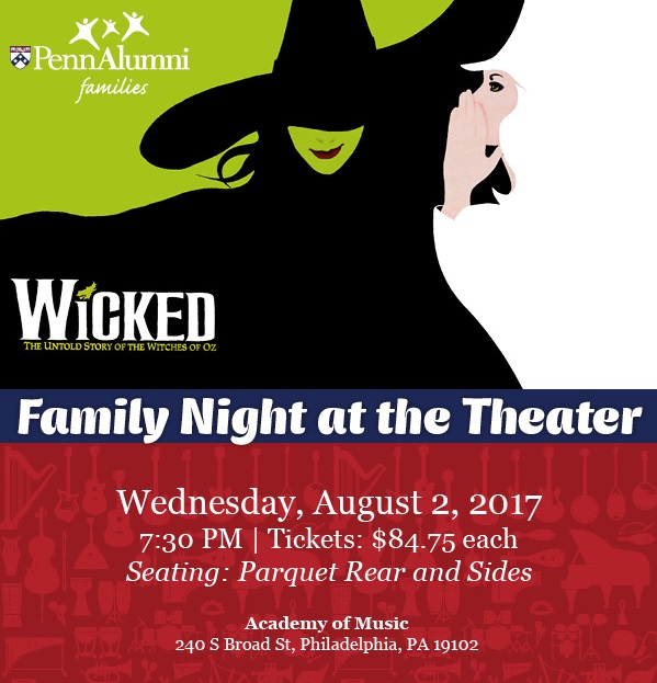 Family Day at the Theater - Wicked - August 2, 2017